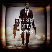 The Best of Tv Themes by TV Series Music