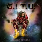 G.I.T.U. de Chris Rivers