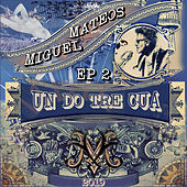 Undotrecua Ep 2 de Miguel Mateos
