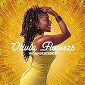 Incandescence de Olivia Flowers
