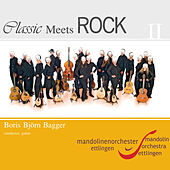 Classic Meets Rock II by Boris Björn Bagger