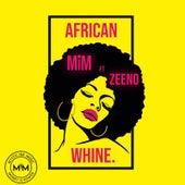 African Whine von Mim