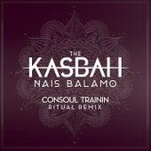Nais Balamo (Consoul Trainin Ritual Remix) di Kasbah
