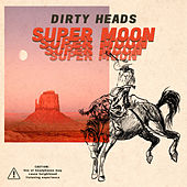 Super Moon de The Dirty Heads