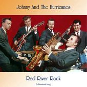 Red River Rock (Remastered 2019) by Johnny & The Hurricanes
