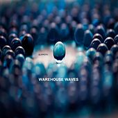 Warehouse Waves by Qlippoth