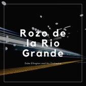Rozo de la Rio Grande von Duke Ellington