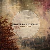 Lost River by Hotels