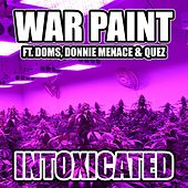 Intoxicated von Warpaint