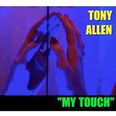 My Touch de Tony Allen