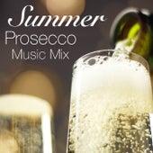 Summer Prosecco Music Mix de Various Artists