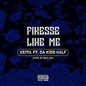 Finesse Like Me by Keith (Rock)