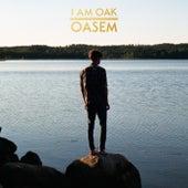 Oasem by I Am Oak