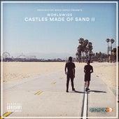 Castles Made of Sand 2 von Worldwide