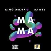 Mama von King Majik