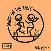 Dance on the Table (MOTi Remix) de Warlock & C.L.I.q