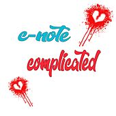 Complicated by C Note