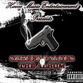 Street Values by Kase The Havoc