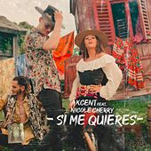 Si Me Quieres by Akcent