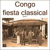 Congo fiesta classical, pt. 1 de Various Artists