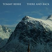 There and Back von Tommy Berre