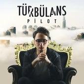 Türbülans by Pilot