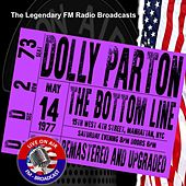 Legendary FM Broadcasts - The Bottom Line, Manhattan NYC 14 May 1977 von Dolly Parton