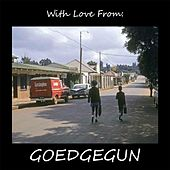 With Love from Goedgegun by Various Artists