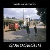 With Love from Goedgegun de Various Artists