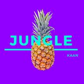 Jungle by Kaan