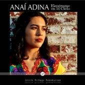 Esperame en el Cielo by Anai Adina
