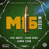 M16 Riddim by Various Artists
