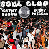 Ready to Freak (Disco Mix) von Soul Clap