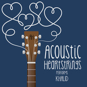 AH Performs Khalid von Acoustic Heartstrings