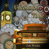 Uncommon Time de Jim Wieda