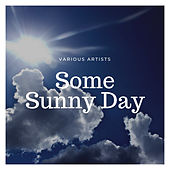 Some Sunny Day by Lee Wiley