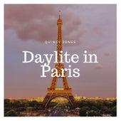 Daylight in Paris de Quincy Jones