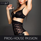 Prog-House Passion, Vol. 1 de Various Artists