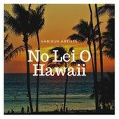 No Lei O Hawaii de Various Artists