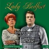 Folge 114: Interview mit einer Bestie (Inszenierte Lesung) von Lady Bedfort