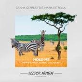 Hold Me (feat. Maria Estrella) von Grisha Gerrus