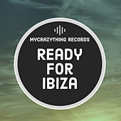 Ready For Ibiza - EP by Various Artists