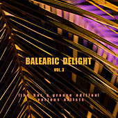 Balearic Delight, Vol. 3 (The Bar & Groove Edition) - EP de Various Artists