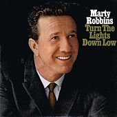 Turn The Lights Down Low von Marty Robbins