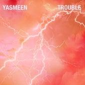 Trouble von Yasmeen (R&B)