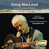 The Authorized Compact Biography by Doug MacLeod