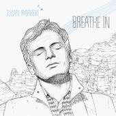 Breathe In / Spider On Your Track von Julian Rybarski