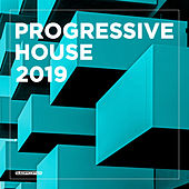 Progressive House 2019 by Various Artists