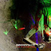 Groovbox by Dj tomsten