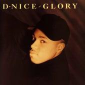 Glory by D-Nice